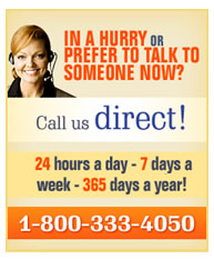 In a Hurry, Call Us Direct as 1-800-333-4050